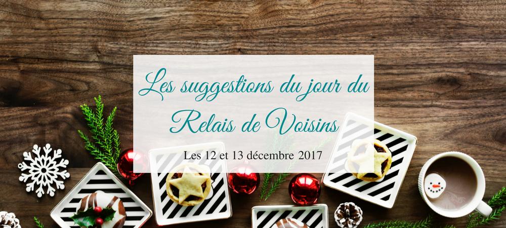 12 et 13 décembre : les suggestions du Relais de Voisins