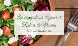 12 au 15 février : les suggestions du Relais de Voisins