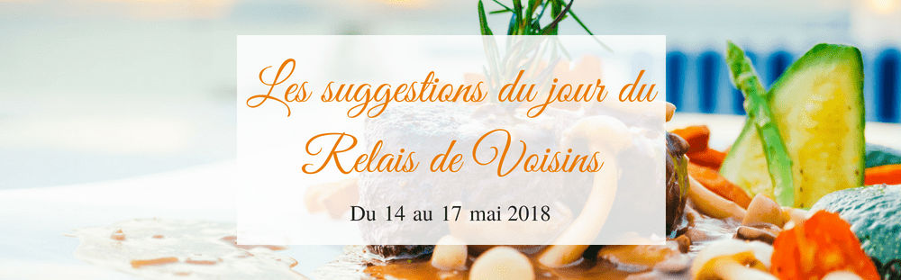 Les suggestions du 14 au 17 mai