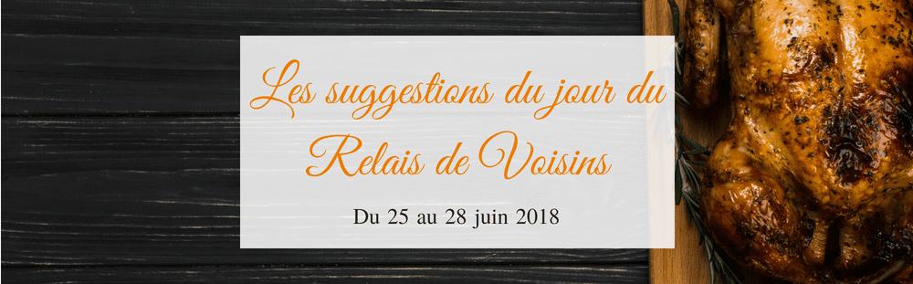 Les suggestions du 25 au 28 juin