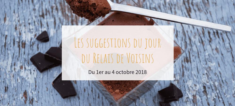 Suggestions du 01 au 04 octobre - Le Relais de Voisins