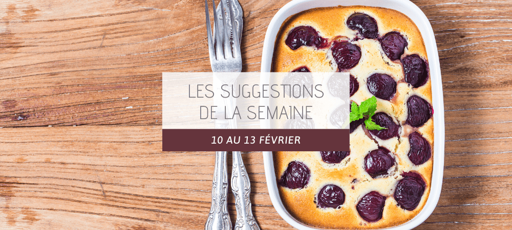Suggestions restaurant 10 au 13 fevrier 2020