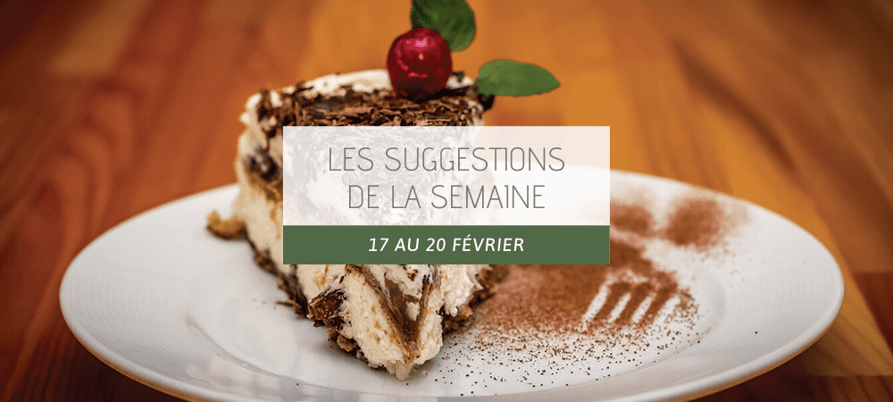 Suggestions restaurant 17 au 20 fevrier 2020
