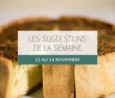 Les suggestions du 12 au 14 novembre
