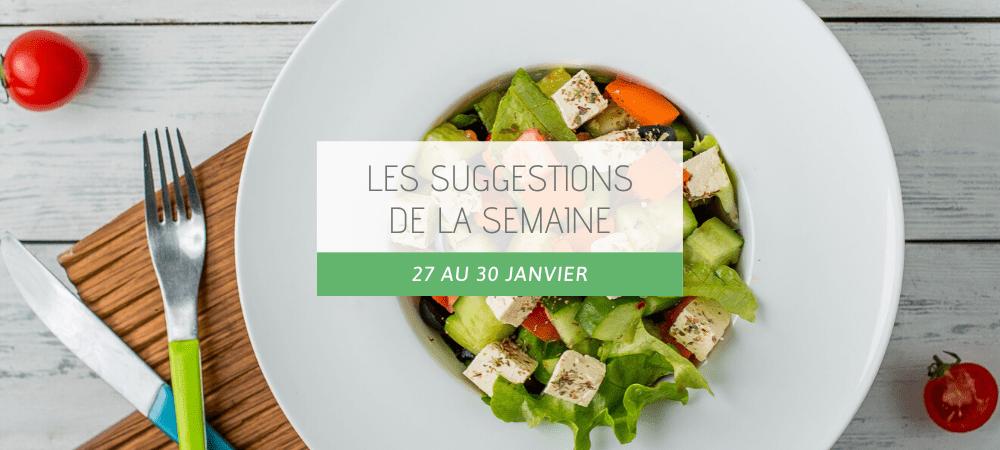 Suggestions restaurant 27 au 30 janvier-2020